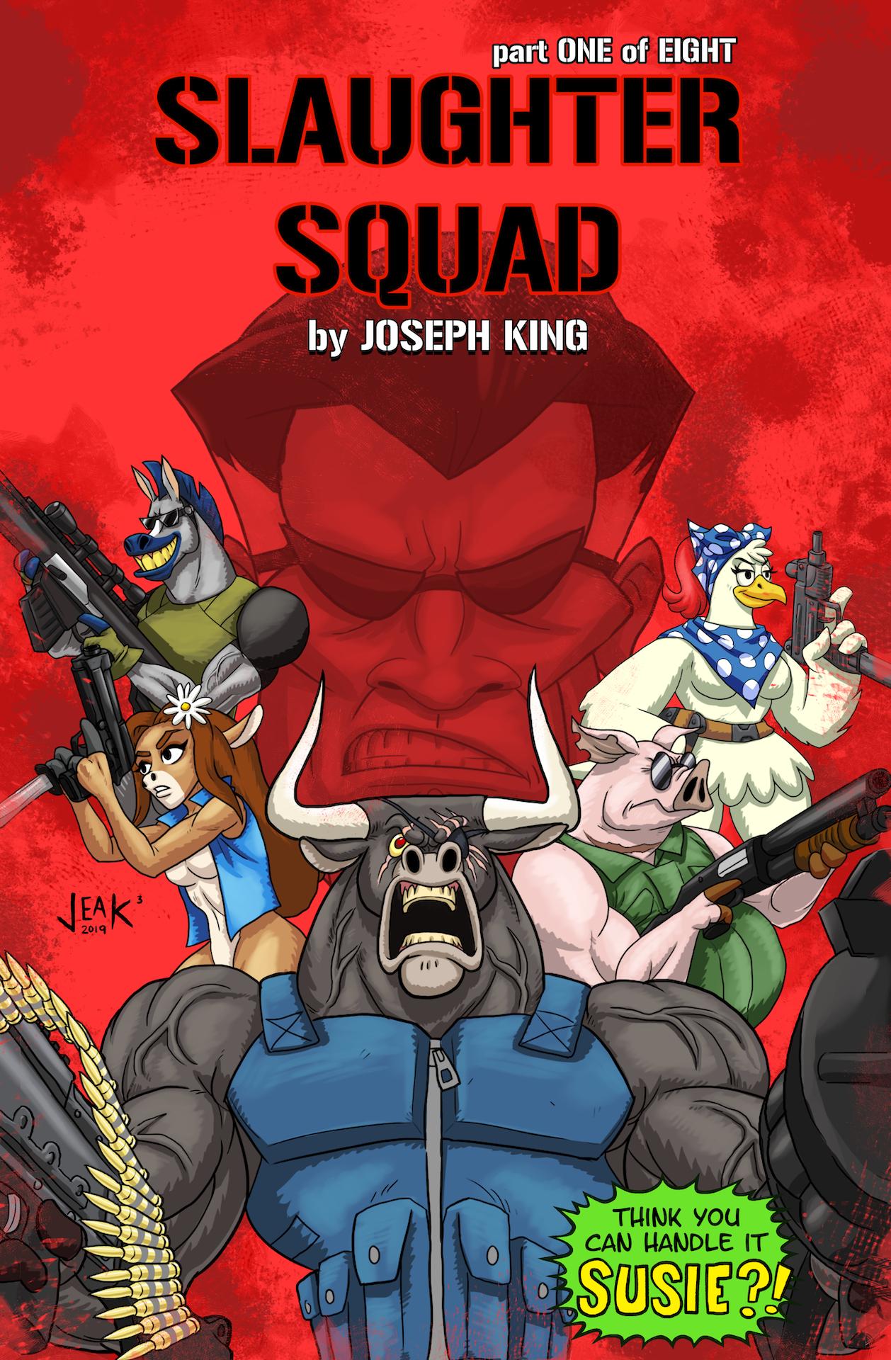 Slaughter Squad Vol. 1