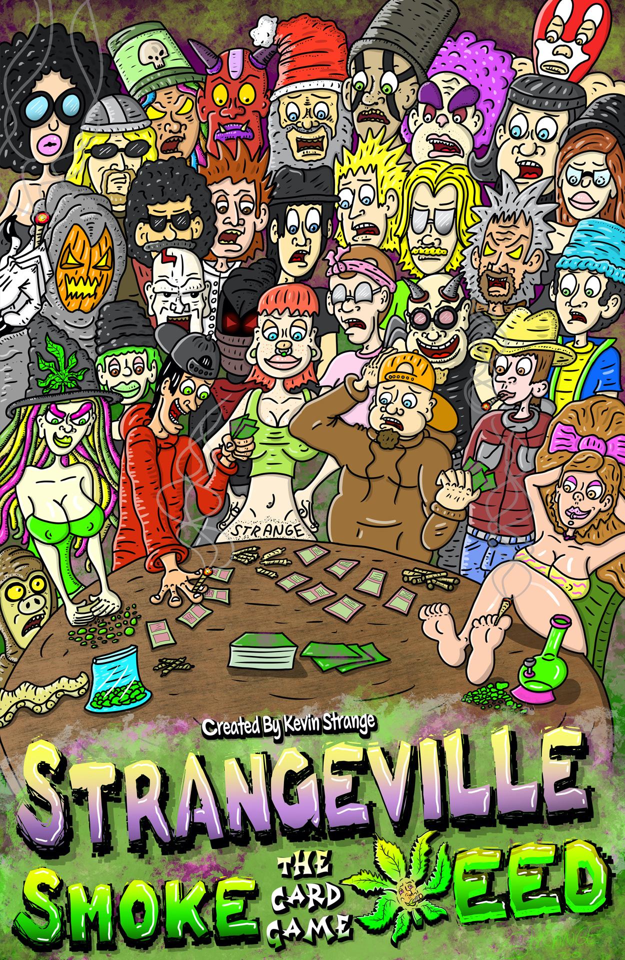 Strangeville Smoke Weed: The Card Game